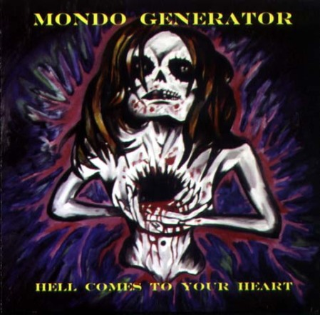 """A rare alternate cover of the Mondo Generator CD """"Hell Comes To Your Heart"""".  The cover that is more widely available features a less haunting vision but slightly more risque in its revelation of the female anatomy."""