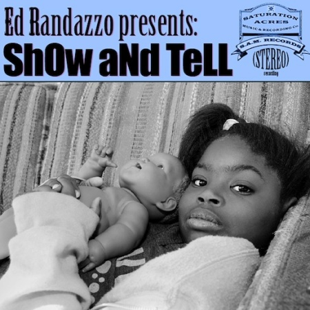 Local NE PA artist Ed Randazzo's latest release Show And Tell.  Out now!  Photo courtesy Ed Randazzo